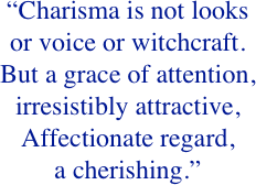 """Charisma is not looks